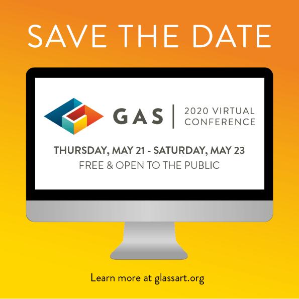 Glass Art Society - Virtual Conference May 21 2020