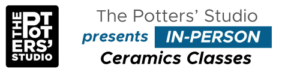 In Person Classes at The Potters Studio