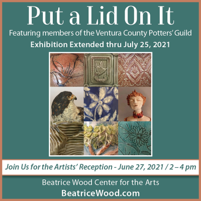 Put a Lid on It - Beatrice Wood Center for the Arts